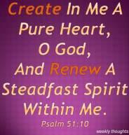 Create In Me A Pure Heart,
