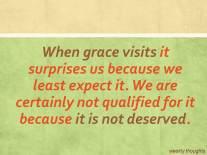 When Grace Visits