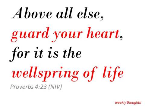 Guard Your Heart,
