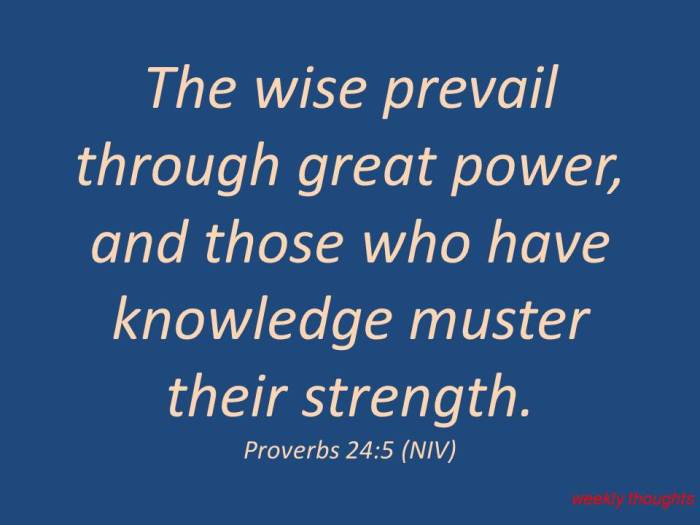 the-wise-prevail-through-great-power