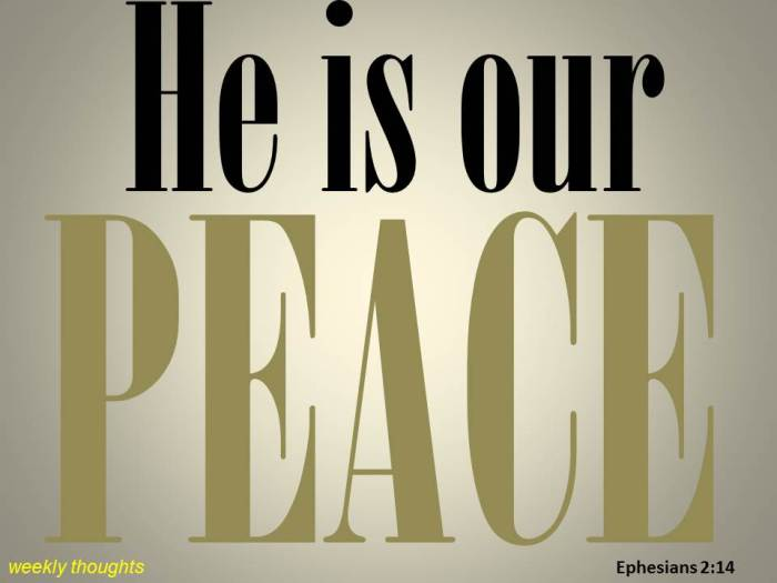 He is our peace.jpg