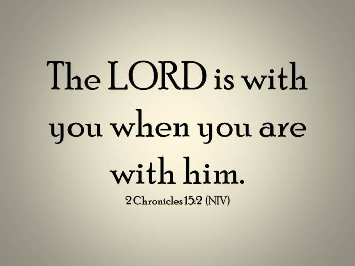 The LORD is with you when you are.jpg