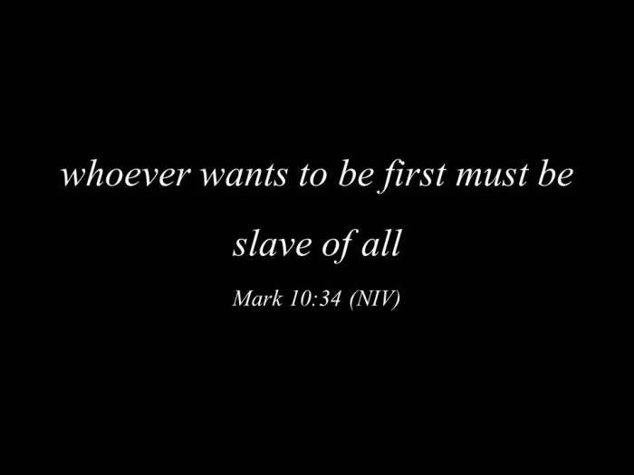 whoever wants to be first must be slave.jpg