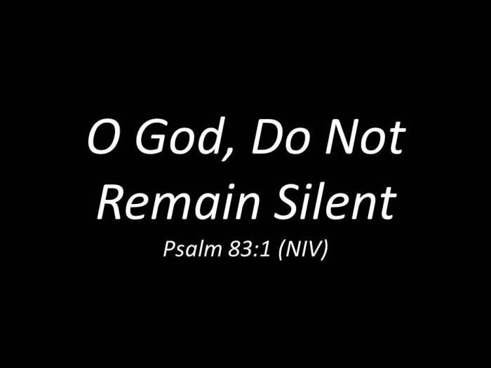 O God, Do Not Remain Silent.jpg
