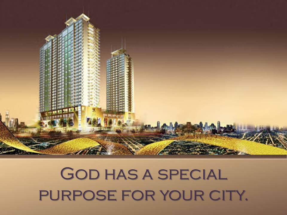 God has a special purpose for your city