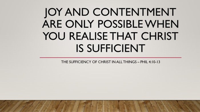 Joy and contentment are only possible when you